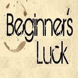 Beginners Luck Podcast - Marcel M _ 002