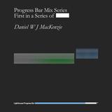 Mix for Lighthouse / Progress Bar (June 2015)