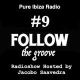 Follow The Groove Radioshow n9 (31/07)