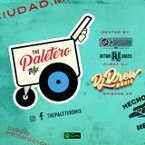 """ The Paletero Mix Episode 23 Ft DJ DREW """