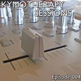 KymoTherapy Sessions - Episode 004 [250512]