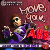 ► MOVE YOUR A$$ #o3 ◀ mixtape by DJ AS