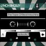 The Tape (Episode 9: LYNCH KINGSLEY)