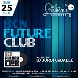 "Live Set by DJ Jordi Caballé: ""BCN Future Club"" Made in BIKINI Club Barcelona - February 25th 16"