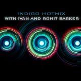 INDIGO HOTMIX WITH DJ IVAN AND ROHIT BARKER APRIL 25 2020