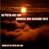 DJ PISTA-DEL-SOL SUNRISE MIX SESSION 2012