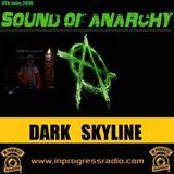 Sound of Anarchy - Dark Skyline 08.06.16