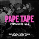 PAPE TAPE Vol.6 #GLOWUP @djpapercutsuk