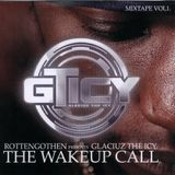 Glaciuz The Icy - The Wakeup Call (2004)