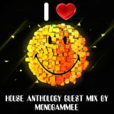 House Anthology part 17 guest mix by Monogammee