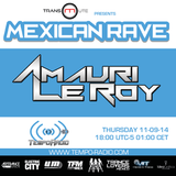 Amauri Le Roy - Mexican Rave (Day 1)