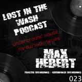 LOST IN THE WASH PODCAST 023 - MAX HEBERT