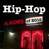 The Best Hip Hop of 2016 - DJ Mane One