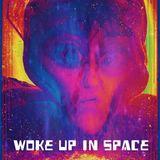 Nova - Woke Up In Space