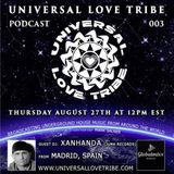 Universal Love Tribe podcast 003 on Global Mixx Radio with a guest DJ Xanhanda