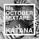 DJ KATANA - Ms.October Mixtape