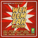 Weh Dem Fah Riddim Mix Promo (Bizzarri Rec.-2014) - Selecta Fazah K.