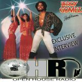 Open House Radio Leroy Gomez Santa Esmeralda Exclusive Interview