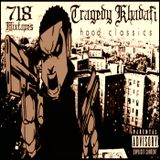Tragedy Khadafi - Hood Classics [Mixtape]