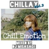 CHILLAX vol.3 Chill Emotion JAPANESE HIP-HOP MIX mixed by DJ misasagi