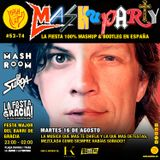 MashuParty #53 - MashRoom & DJ Surda (MashCat Team) - Festes de Gràcia (2016/08/16)