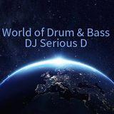 World of Drum & Bass - Dj Serious D