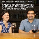 Raising your Prices: When and How (without Losing all your Regulars)
