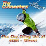 The Cutmasterz - Cha Cha Ching Vol 11 (EDM-Mixset)
