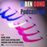 Ji Ben Gong Podcast #6