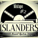 Likkle Island' Selection #2 by Islanders
