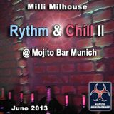 Milli Milhouse - Rythm And Chill II June 2013 @ Mojito Bar Munich (GENETIC UNDERGROUND)