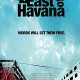 2006 Los Angeles Film Festival - Podcast / East of Havana
