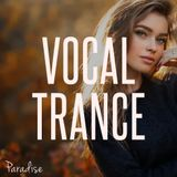 Paradise - Vocal Trance Top 10 (June 2018)