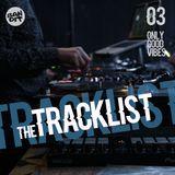 The Tracklist 03