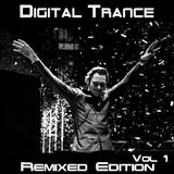 Digital Trance - DJ Tiësto - Remixed Edition 1