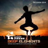 Deep Elements Session 004