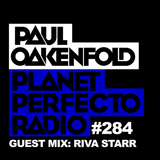 Planet Perfecto Show 284 ft.Paul Oakenfold
