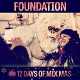 12 Days of Mix Mas: Day Nine - Foundation