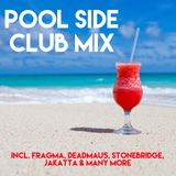 Pool Side Club Mix