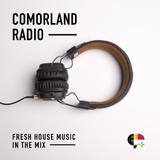 Comorland  Radio Live House Show EP14 - Spring 2017