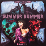 Obey The Riff - Summer Bummer Part II.