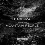 Cadenza Podcast | 050 - Mountain People (Source)