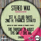 Club Rayo (Guest Mix) @ Stereo Wax August 28 2014