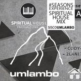 Seasons Experience - Spiritual house -mixed By Sisco Umlambo