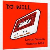 Dj Will - Locca Session (Verano 2013)
