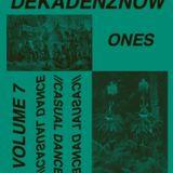 DEKADENZNOW VOLUME 7 by ONES - CASUAL DANCE