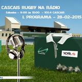 L Programa do Cascais Rugby na 105.4 - Rock da Linha (2015-02-28)
