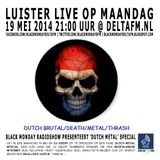 Black Monday Metal Hour 19-05-2014 Dutch Metal Special Part I