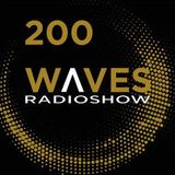 WAVES #200 - THE 200TH SHOW - 2/9/2018