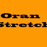 oran stretch